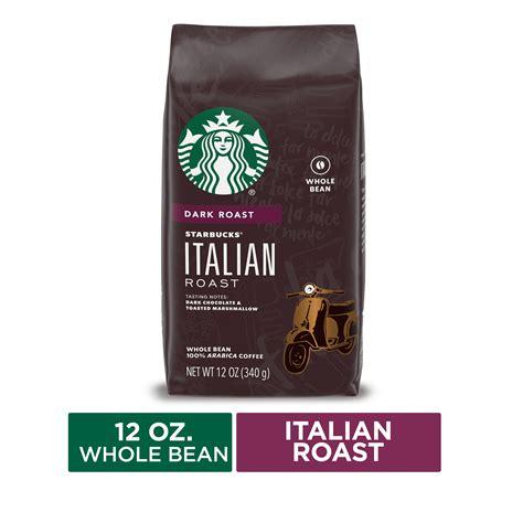 Dark roast   whole bean. Starbucks Dark Roast Whole Bean Coffee — Italian Roast — 100% Arabica — 1 bag (12 oz.) - Walmart ...