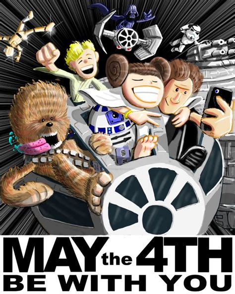 May the 4th Be With You 2015 | Happy star wars day, May ...