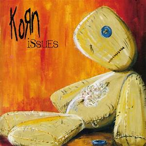 Korn's 'Issues' Turns 15: Ten Reasons Why It Rules - AllAxess