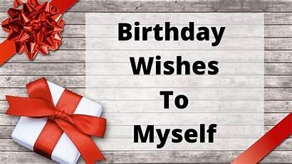 Birthday Wishes Myself Messages Happy
