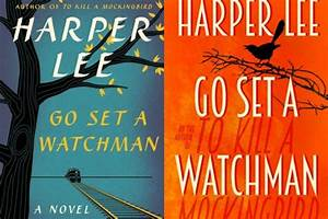 Book Covers For 'Go Set A Watchman,' Harper Lee's ...
