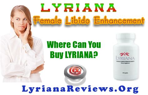 Lyriana Where To Buy Cheap? Safe Supplements For Libido Tips