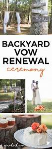 celebrating 10 years our backyard vow renewal wedding With wedding vow renewal ideas