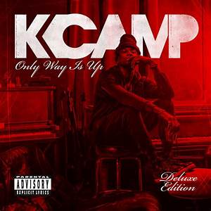 Download K Camp - Only Way Is Up (Deluxe Edition) iTunes