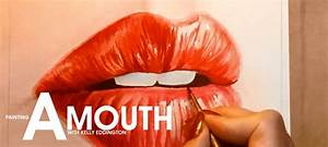 Painting a Mouth with Kelly Eddington – Watch her ...