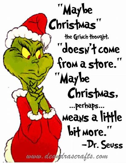Grinch Christmas Quotes Stole Take
