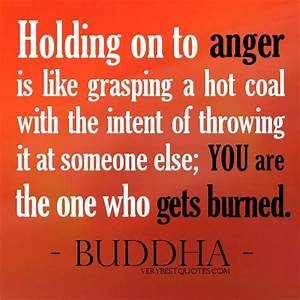 Information About Letting Go Of Anger Quotes Yousenseinfo