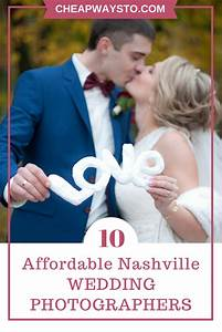 10 affordable nashville wedding photographers o cheap ways for Affordable wedding photographers in nashville tn