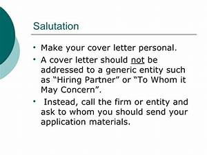 Should i address a cover letter to whom it may concern for Who should you address your cover letter to