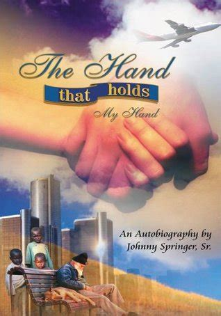 hand  holds  hand  johnny springer sr