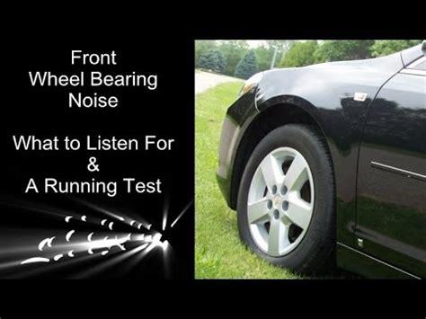 front wheel bearing noise explained   running test