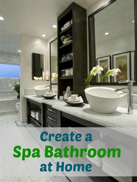 Creating A Spa Bathroom by 17 Best Ideas About Spa Bathrooms On Spa