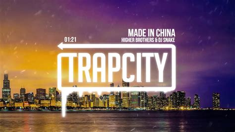 dj snake trap city higher brothers dj snake made in china youtube