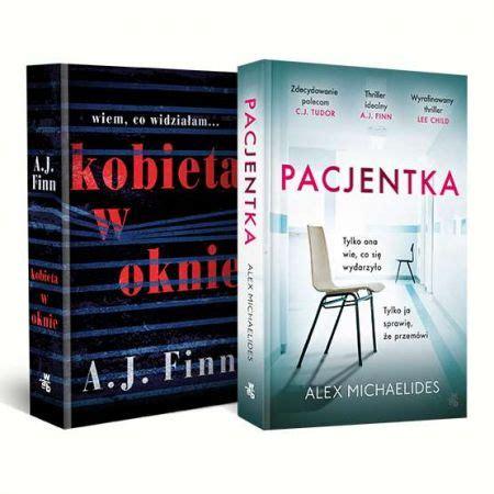Kobieta po stracie rodziny i pracy zamyka się w swoich czterech ścianach, a całe dnie spędza prze. Pakiet: Pacjentka, Kobieta w oknie (A. J. Finn) książka w ...