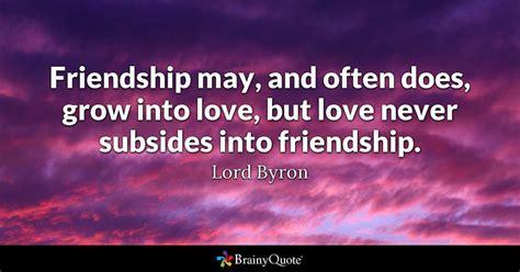 friendship     grow  love  love