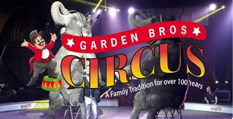 garden brothers circus giveaway garden brothers circus cleveland ohio