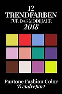 Farben Herbst 2018 : pantone farbtrends 2018 diese 12 trendfarben tragen wir im fr hjahr sommer ~ One.caynefoto.club Haus und Dekorationen