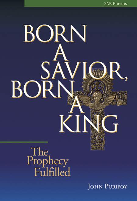 born  savior born  king sheet   john purifoy