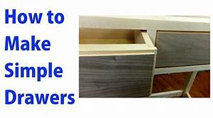 How to Make Simple Wooden Drawers - woodworkweb - YouTube