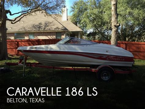 for sale used 2006 caravelle 186 ls in belton boats for sale 1931237
