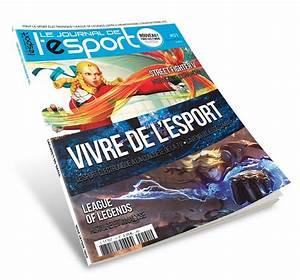 Journal De Demain : le n 1 du journal de l 39 esport sort demain en kiosques ~ Preciouscoupons.com Idées de Décoration