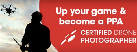 Professional Photographers Of America Adds 'certified Drone Photographer' Certification