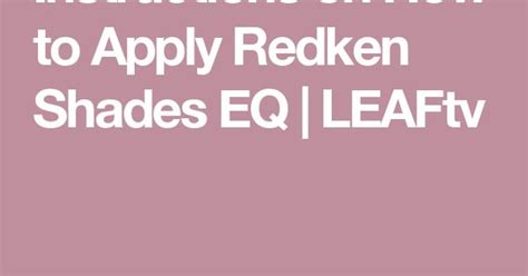 Instructions On How To Apply Redken Shades Eq