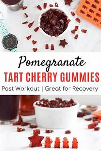 Pomegranate Tart Cherry Gummies  Great For Post Workout And Recovery
