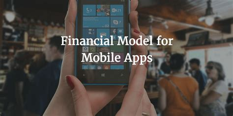 financial model template  mobile app business