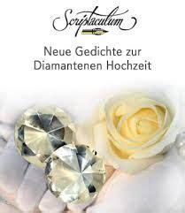 diamantene hochzeit sprueche zitate und gedichte