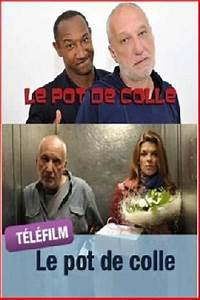 La Colle Streaming Complet : film le pot de colle 2010 en streaming vf complet filmstreaming hd com ~ Medecine-chirurgie-esthetiques.com Avis de Voitures