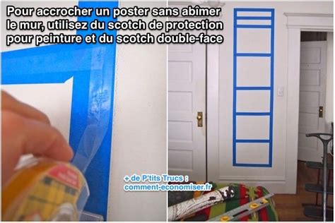 Enfin Une Astuce Pour Accrocher Un Poster Sans Abîmer Le Mur