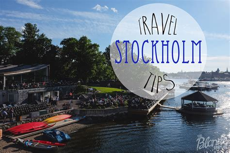 Stockholm Travel Tips • The Blonde Abroad