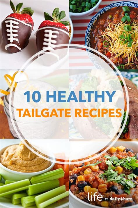 easy tailgate recipes 10 healthier tailgating recipes football kid and food ideas