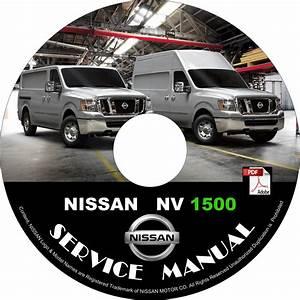 2015 Nissan Nv 1500 Factory Service Repair Shop Manual On