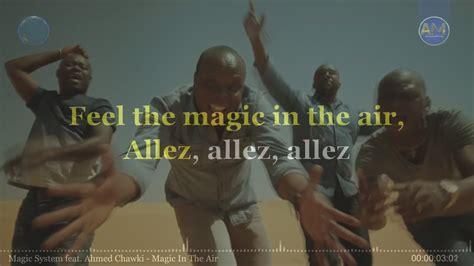 Magic System Feat, Ahmed Chawki