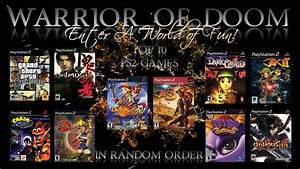 My Top 10 Ps2 Games In Random Order Playstation 2