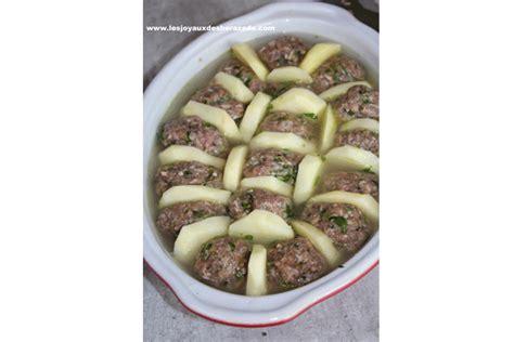 cuisine de sherazade pommes de terre et boulettes de viande hachée au four les joyaux de sherazade