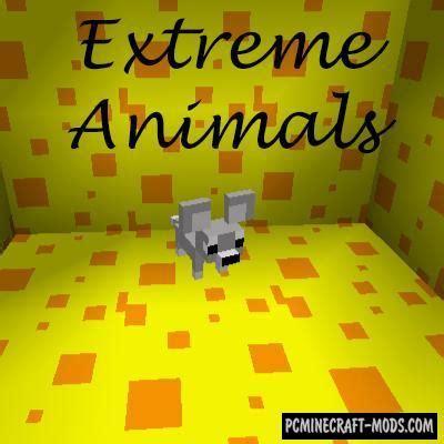 extreme animals mod  minecraft   pc java