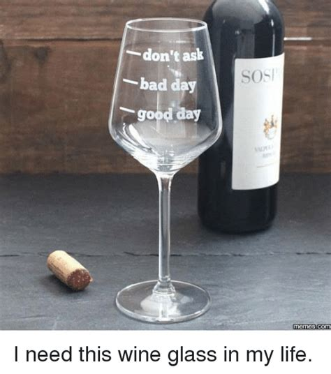 Wine Glass Meme - 25 best memes about wine glass wine glass memes