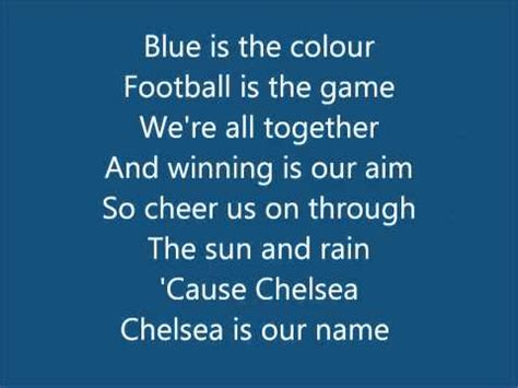 blue is the color chelsea fc anthem song blue is the colour with lyrics