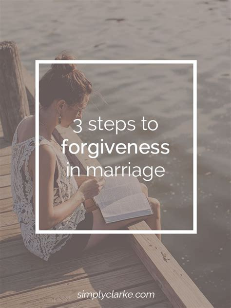 steps  forgiveness  marriage tyxgbajthis