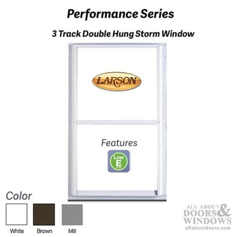 larson performance double hung  track storm window   glass