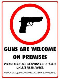 Guns Are Welcome On Premises Sign