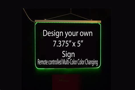 make your own led l 7 375 quot x 5 quot design your own custom sign