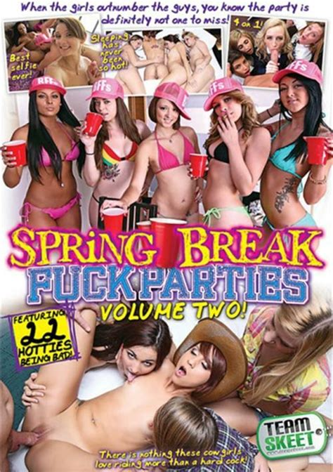 Spring Break Fuck Parties Volume Two 2014 Adult Dvd Empire