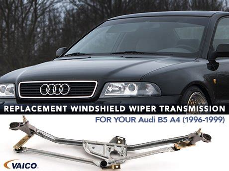 car manuals free online 1997 audi riolet windshield wipe control ecs news windshield wiper transmission audi b5 a4 96 99