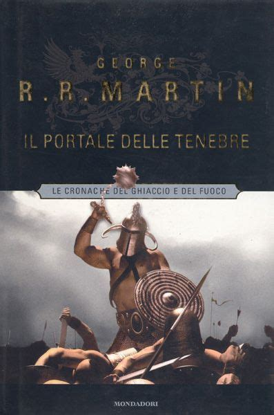 Il Banchetto Dei Corvi George R R Martin Le Cronache Ghiaccio E Fuoco