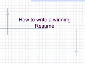 How to write a winning resume for How to write a winning resume