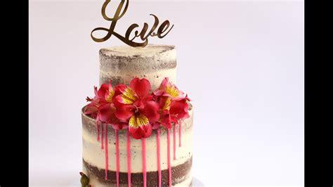 naked  drip cake tutorial rosies dessert spot youtube